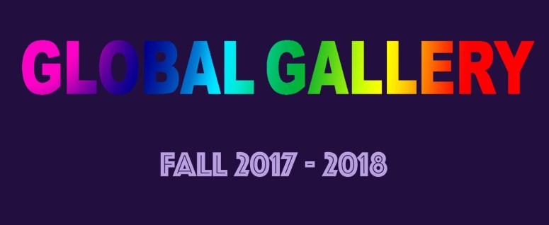 Fall Global Gallery 2017-2018