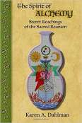 The Spirit of Alchemy: Secret Teachings of the Sacred Reunion by Karen A. Dahlman. A great paranormal discussion, plus more Ouija! LIVE Interview on The Big Séance Podcast