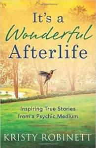 Interview with Kristy Robinett, Author of It's a Wonderful Afterlife. Big Séance Podcast: My Paranormal World with Patrick Keller, BigSeance.com