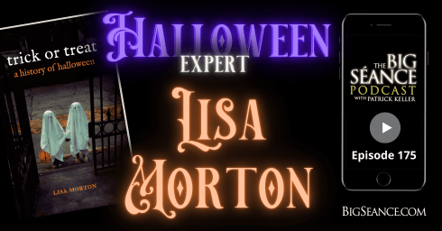 Halloween Expert Lisa Morton on the Big Seance Podcast: My Paranormal World #175