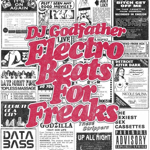 DJ Godfather Electro Beats For Freaks