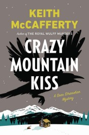 """Crazy Mountain Kiss"""