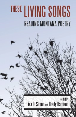 """These Living Songs: Ready Montana Poetry"""