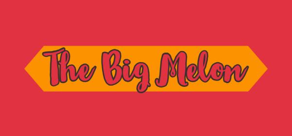 the big melon