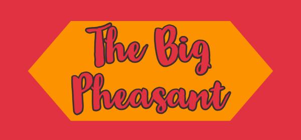the big pheasant