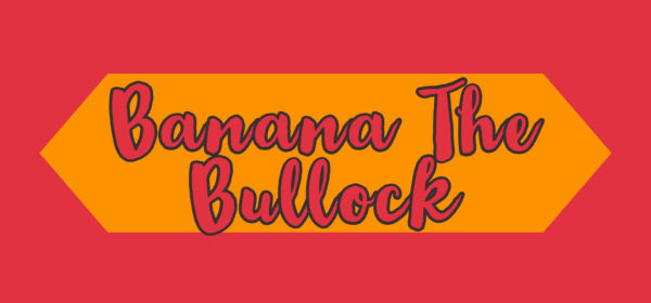 Featured image for Banana The Bullock