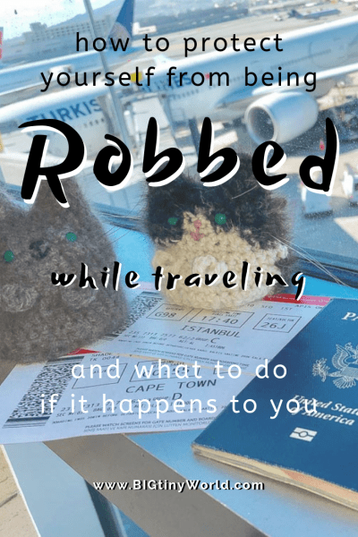 How to Protect Yourself from Being Robbed While Traveling | BIG tiny World Travel | We were robbed while visiting the beautiful city of Cape Town, South Africa. Click to read what happened and how you can protect yourself from this common scam. | #travelsafety #travelscams #CapeTown #SouthAfrica #robbery #travel