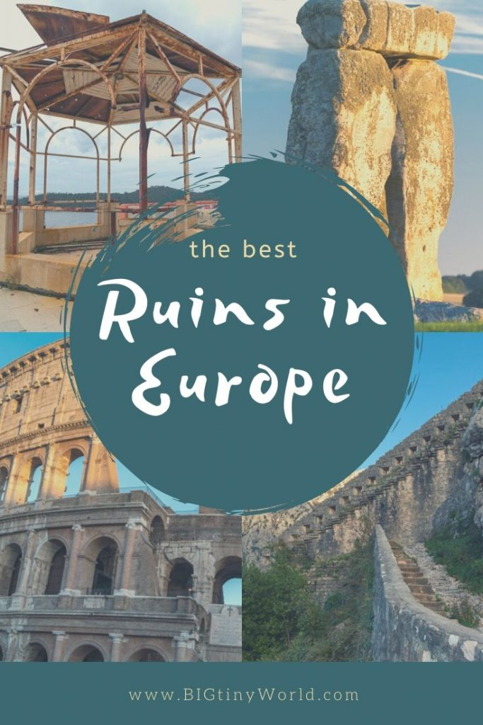 The Best Ruins in Europe | We have a crazy love for abandoned buildings and ancient ruins.  Want to know our favorites from all over Europe?  Read on to find out! | BIG tiny World Travel | #bigtinyworld #europeanruins #ruins #abandoned #europetravel