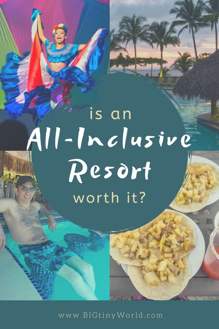 Is the cost of an all-inclusive resort worth what you get for it? Click to read our full cost analysis and if we got our money's worth! | BIG tiny World Travel | #bigtinyworld #allinclusiveresort #luxurytravel #costarica