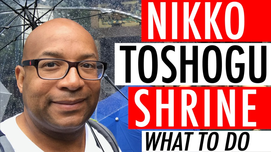 Japan Guide Travel: What To Do In Japan Trip: Nikko Toshogu Shrine Video