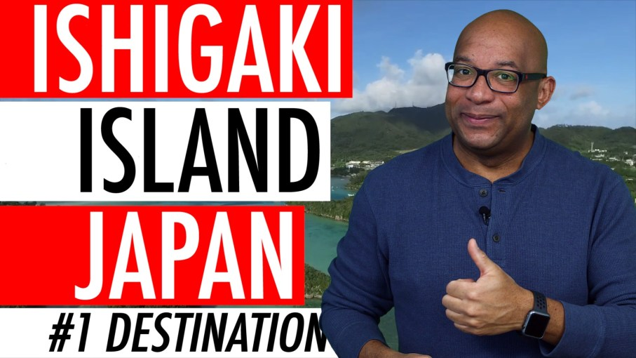 Ishigaki Island Japan guide 2018 – TripAdvisor Hottest Travel Destination In The World 🇯🇵 🏝 🌏