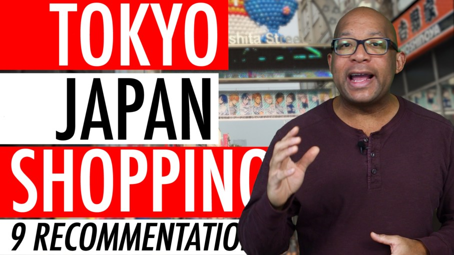 Tokyo Japan Shopping Recommendations – 9 Places To Shop In Tokyo Japan 2018 🏬 🛍 🛒
