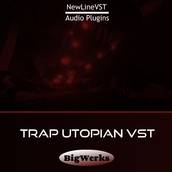Trap Utopian plug-in 1