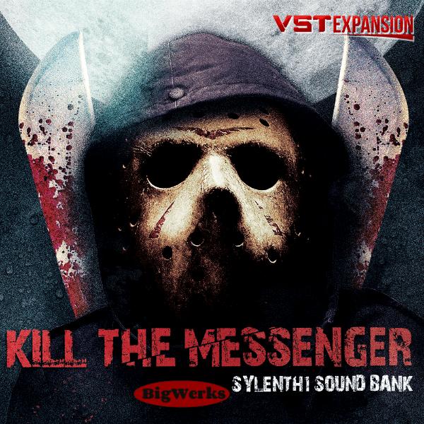 Kill The Messenger – Sylenth1 1