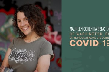 Maureen Cohen Harrington of Washington, DC on Inline Skating and Life During COVID-19