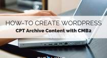 how to create custom post t ype archive content with cmb2