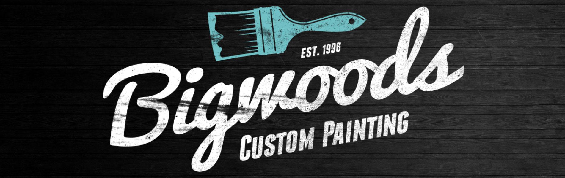 Welcome to Bigwoods Custom Painting