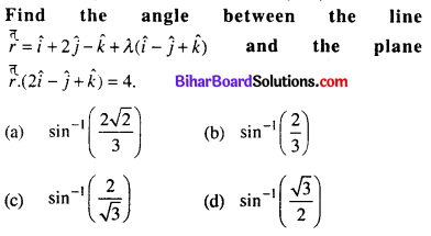 Bihar Board 12th Maths Objective Answers Chapter 11 Three Dimensional Geometry Q67