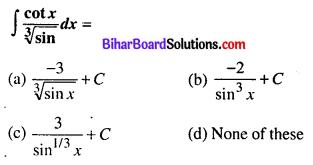 Bihar Board 12th Maths Objective Answers Chapter 7 Integrals Q6