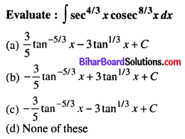 Bihar Board 12th Maths Objective Answers Chapter 7 Integrals Q9