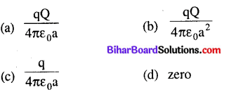 Bihar Board 12th Physics Objective Answers Chapter 2 Electrostatic Potential and Capacitance - 5