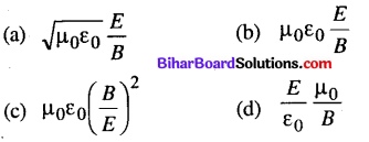 Bihar Board 12th Physics Objective Answers Chapter 8 Electromagnetic Waves - 3