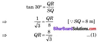 Bihar Board Class 10 Maths Solutions Chapter 9 त्रिकोणमिति के कुछ अनुप्रयोग Ex 9.1 Q2.1
