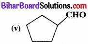 BIhar Board Class 12 Chemistry Chapter 12 ऐल्डिहाइड, कीटोन एवं कार्बोक्सिलिक अम्ल img-22