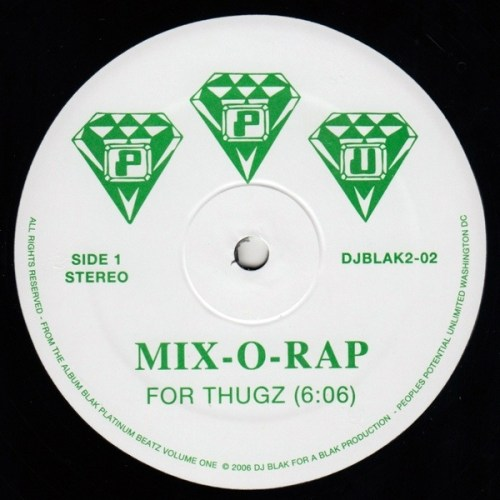 Mix-0-Rap - For Thugz - DJBLAK2-02 - PEOPLE'S POTENTIAL