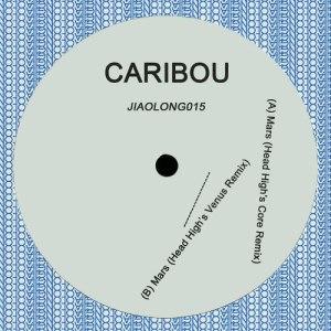 Caribou - Mars/ Head High Remix - JIAOLONG015 - JIALONG