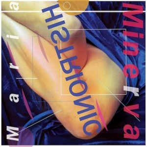 Maria Minerva - Histrionic - NNF294CD - NOT NOT FUN