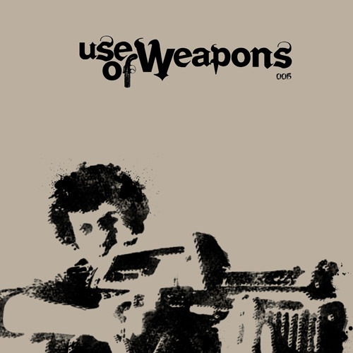 Various - Use Of Weapons 005 - UOW005 - USE OF WEAPONS