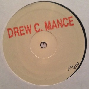 Drew C. Mance - Ep - DCMWL01 - WHITE LABEL