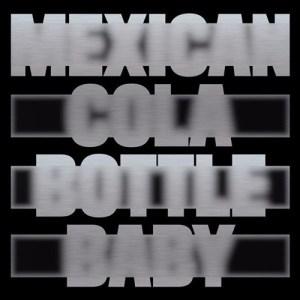 Moscoman - Mexican Cola Bottle Baby - ESP033A - ESP INS