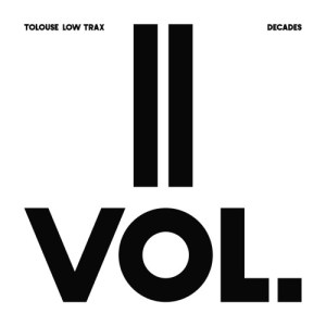 Tolouse Low Trax - Decade Vol.2/3 - ATN030-02 - ANTINOTE