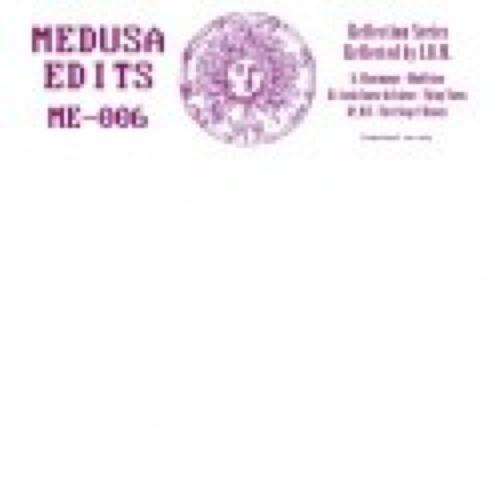 Various - Reflection Series # 5 - ME006 - MEDUSA EDITS