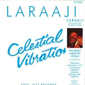 Laraaji - Celestial Vibration - SJRLP369 - SOUL JAZZ