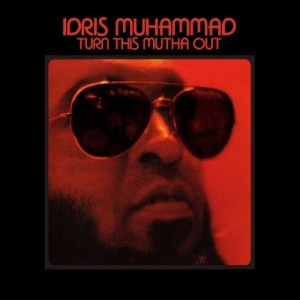 Idris Muhammad - Turn This Mutha Out (Remastered Lp) - LPSBCS73 - SOUL BROTHER