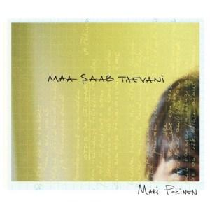 Mari Pokinen - Maa Saab Taevani - 4740447311760 - N/A