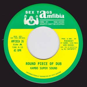 Don Papa|Kambo Super Sound - Round Piece Of Dub / Kånge (DJ Sotofett Remix) - AMFIBIA26 - SEX TAGS AMFIBIA