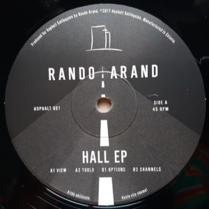 Rando Arand - Hall Ep - ASPHALT001 - ASPHALT SOLILOQUIES