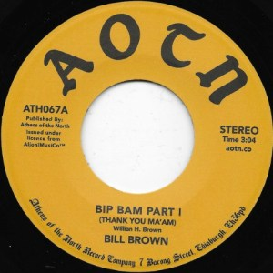 Bill Brown - Bip Bam - ATH067 - ATHENS OF THE NORTH