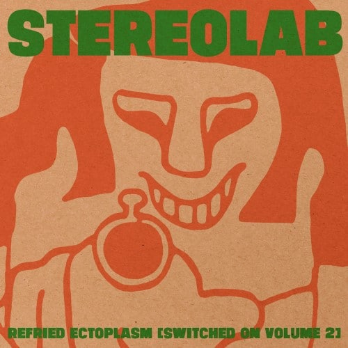 Stereolab - Refried Ectoplasm [Switched On Volume 2] - D-UHF-D09C - DUOPHONIC