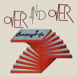 Fantasy Life - Over & Over - DE204 - DARK ENTRIES