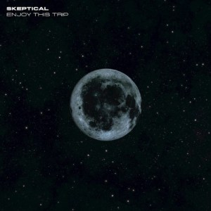 Skeptical - Enjoy This Trip - EXITLP018 - EXIT RECORDS