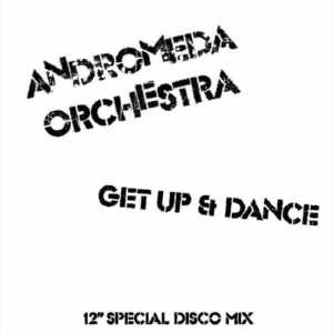 Andromeda Orchestra - Get Up & Dance - FAR035 - FAZE ACTION RECORDS