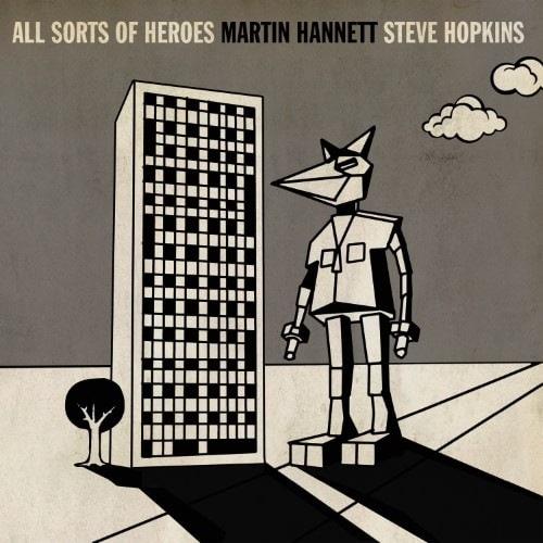 Martin Hannett & Steve Hopkins - All Sorts Of Heroes - FKSP014 - FINDERS KEEPERS