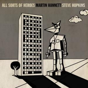 Martin Hannett & Steve Hopkins - All Sorts Of Heroes - FKSP014 - FINDERS KEEPERS