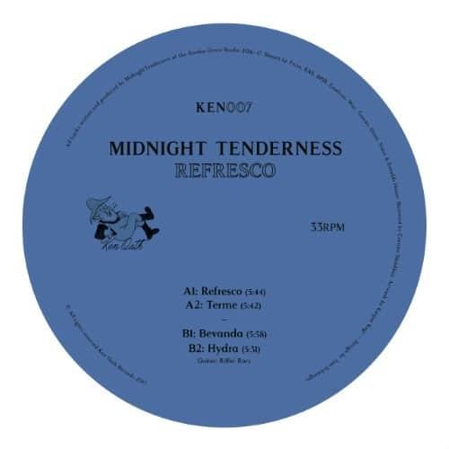 Midnight Tenderness - Refresco Ep - KEN007 - KEN OATH RECORDS