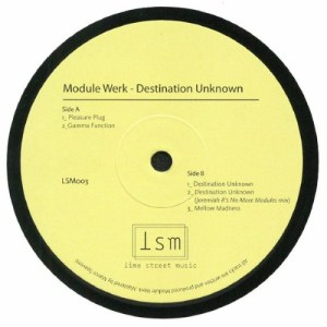 Module Werk - Destination Unknown - LSM003 - LIME STREET MUSIC